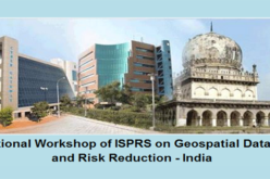 International Workshop of ISPRS on Geospatial Data for Disaster and Risk Reduction – India