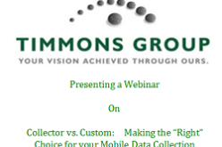 """Webinar: Collector vs. Custom:  Making the """"Right"""" Choice for your Mobile Data Collection"""