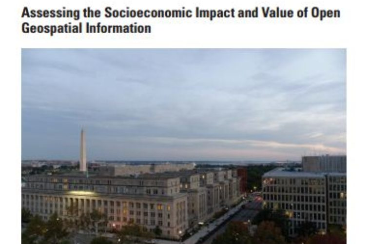 Assessing the Socioeconomic Impact and Value of Open Geospatial Information