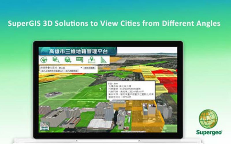 SuperGIS 3D Solutions to View Cities from Different Angles