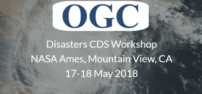 OGC Invites You To The Disasters CDS Workshop at NASA Ames
