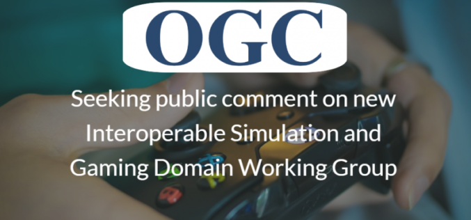 OGC Seeks Public Comment on New Interoperable Simulation and Gaming Domain Working Group